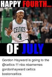 Celtics Memes - happy fourth celtics 4 of july gordon hayward is going to the
