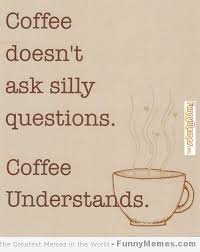 Funny Coffee Memes - a little smile with your coffee funny coffee memes munofore