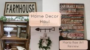 farmhouse home decor haul marla rae art review youtube