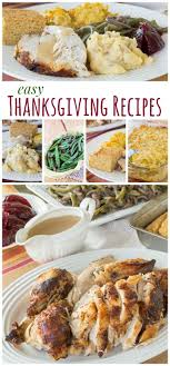 easy thanksgiving recipes easy thanksgiving recipes