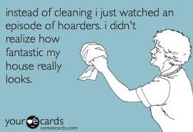 House Cleaning Memes - funny ecard house cleaning