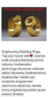 wedding quotes einstein 25 best memes about engineering quotes
