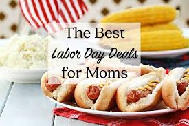 best thanksgiving day deals the best labor day deals for moms