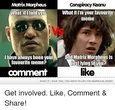 Morpheus Cat Meme - 25 best memes about keanu what if keanu what if memes
