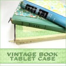 Upcycle Old Books - upcycle vintage books to diy tablet covers u2014 totally green crafts