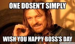 Happy Boss S Day Meme - day meme