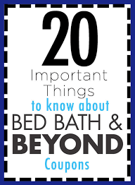 20 things you need to know about those famous bed bath u0026 beyond