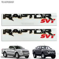 Ranger Svt Raptor 2pcs Raptor Svt Sticker Rear Back Fit Ford Ranger Wildtrak Mk2 Px2