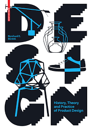 design history theory and practice of product design by