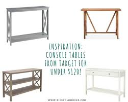 Target Console Tables Console Tables From Target For Under 120 U2013 Tipsy Old House