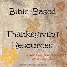 bible based thanksgiving resources thanksgiving bible and
