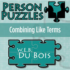 person puzzle combining like terms w e b du bois worksheet tpt