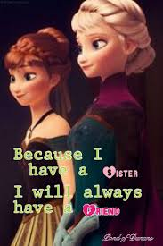 Frozen Birthday Meme - best 25 frozen sister quotes ideas on pinterest frozen humor