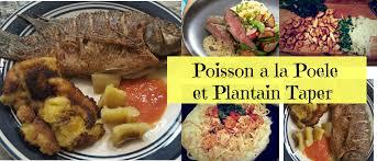 cuisiner le plantain en cuisine avec poisson a la poele plantain taper piment