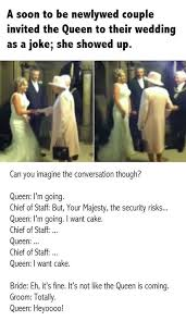Wedding Cake Joke A Soon To Be Newlywed Couple Invited The Queen To Their Wedding As