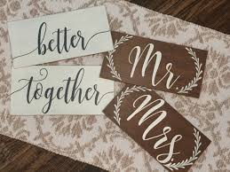 Mr And Mrs Sign For Wedding Mr And Mrs Signs Better Together Wedding Ceremony Signs