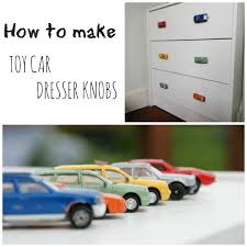 Bedroom Dresser Hardware Replacing Boring Dresser Knobs With Toy Cars