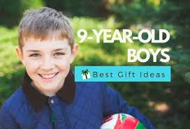 best gifts for a 9 year boy educational hahappy gift