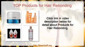 hair rebonding at home products for hair rebonding hair rebonding products youtube
