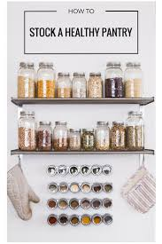 182 best pantry organisation images on pinterest pantry ideas how to stock a healthy pantry pantry organisationpantry ideaskitchen
