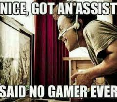 Funny Gaming Memes - got an assist video game meme