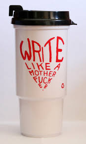 Travel Mug Write Like A Motherfucker U201d 16 Oz Travel Mug The Rumpus Store