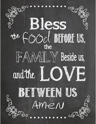 thanksgiving dinner prayer blessing bless the food before us the family beside us and the love