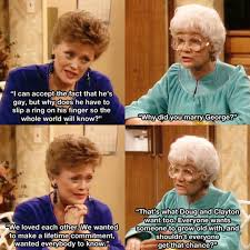 Golden Girls Memes - golden girls was so ahead of its time the meta picture