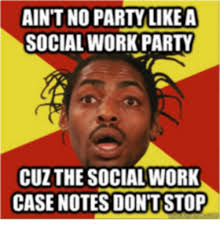 Social Worker Meme - 25 best memes about social worker problems social worker