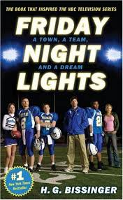 friday night lights full series friday night lights by h g bissinger teen book review