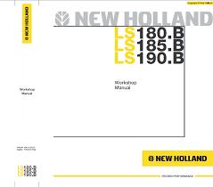 new holland ls180b ls185b ls190b skid steer loader workshop manual