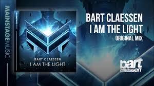 I Am Light Bart Claessen I Am The Light Original Mix Youtube