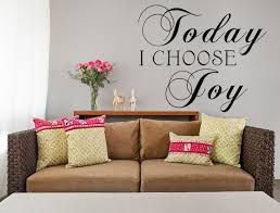 Wall Decal Quotes For Bedroom by Today I Choose Joy Vinyl Wall Decal Choose Joy Custom Vinyl And