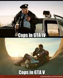 Gta V Memes - once it took me like 20 minutes to get away from the cops in gta v