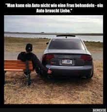 audi sprüche mann kann ein auto nicht wie eine frau behandeln lustige