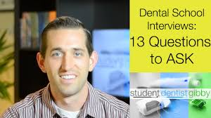 dental interviews 13 questions to ask youtube