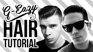 g eazy hairstyle g eazy hairstyle tutorial men s hair by cam cretney youtube