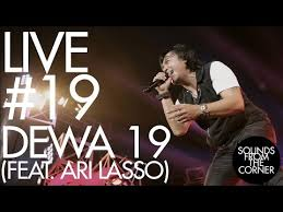 free download mp3 dewa 19 new version sounds from the corner live 19 dewa 19 feat ari lasso music