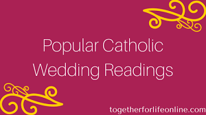 catholic wedding readings the most popular catholic wedding readings infographic
