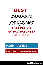 referral programs that pay real cash via paypal or payoneer