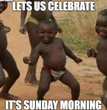 Its Sunday Meme - good morning beautiful memes for him her friends happy wishes