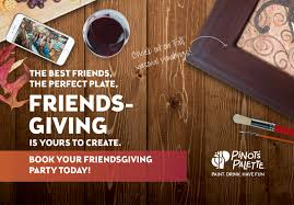 the night before thanksgiving book spend friendsgiving with pinot u0027s palette pinot u0027s palette