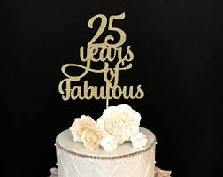 25 cake topper 25th cake topper etsy