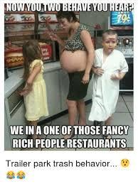 Rich People Meme - irill weina one of those fancy rich people restaurants trailer