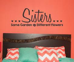 sisters same garden different flowers girls wall decals quote sisters same garden different flowers girls wall decals quote loading zoom