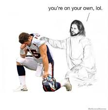 Tebow Meme - youre on your own tebow weknowmemes