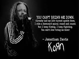 Korn Blind Lyrics 236 Best Korn Images On Pinterest Jonathan Davis Rock Bands And