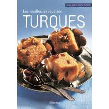 fnac livre de cuisine les meilleures recettes turques relié leylâ guz achat livre