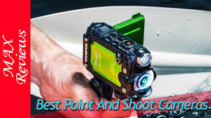 Rugged Point And Shoot Cameras Best Point And Shoot Camera 2018 Youtube