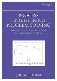 process engineering problem solving wiley 2008 0470169281 2